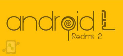 Android Lollipop 5.0 ROM