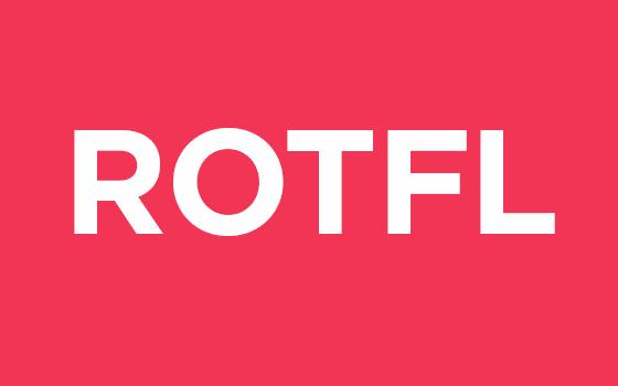 ROTFL