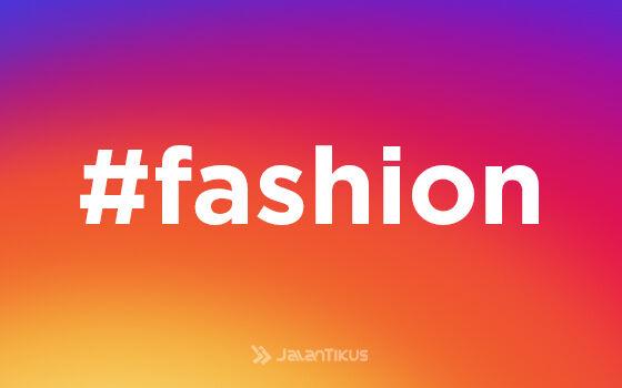 Hashtag Instagram Paling Populer Fashion Ef213