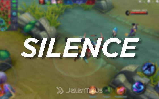 Efek Khusus Hero Mobile Legends Silence D2b4d