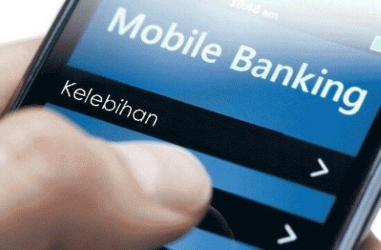 Kelebihan Mobile Banking Ca805