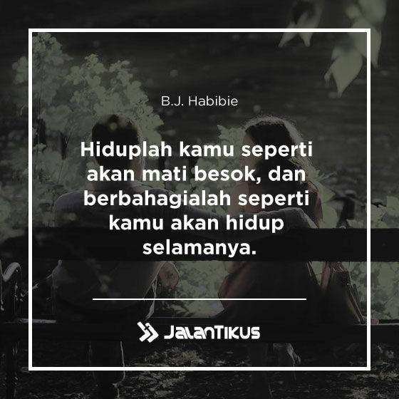 Quotes Bj Habibie 02 01f98