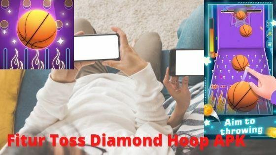 Fitur Toss Diamond Hoop APK Abc53