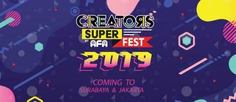 Creators Super Fest 2019: Siap Hadir di Dua Kota Besar di Indonesia!