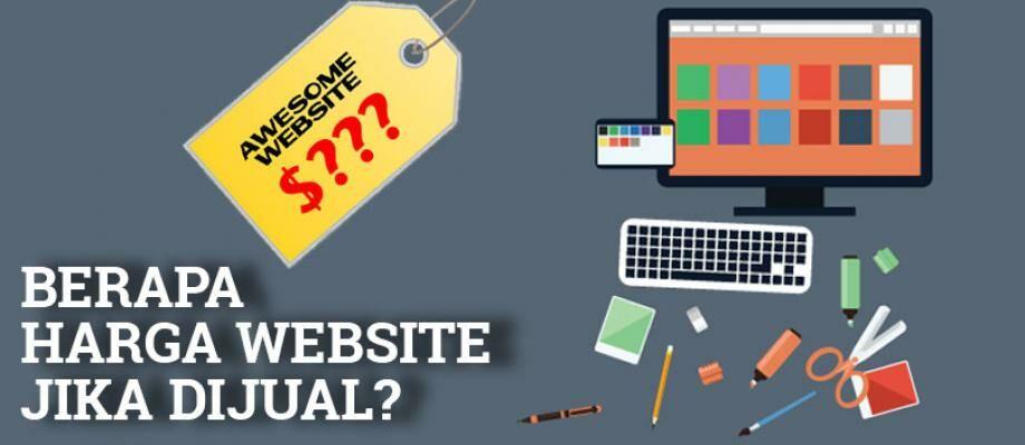 Cara Mengetahui Harga Sebuah Website Ketika Dijual