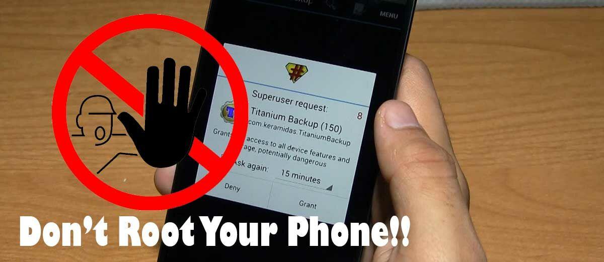 Jangan Root Android Kamu! Ini 7 Alasannya