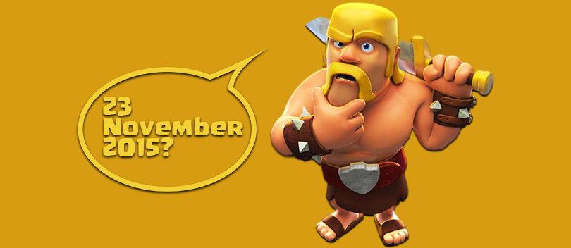 Ada Apa di Clash of Clans Tanggal 23 November Nanti?