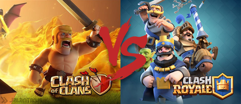 Clash Royale VS Clash of Clans, Mana Yang Lebih Seru?