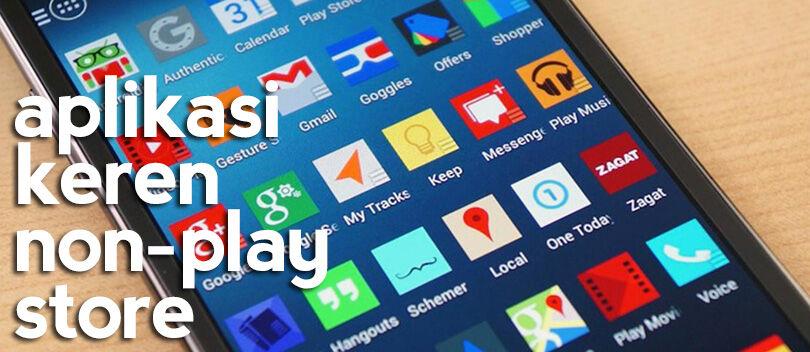 8 Aplikasi Android Terbaik yang Tidak Ada di Google Play Store
