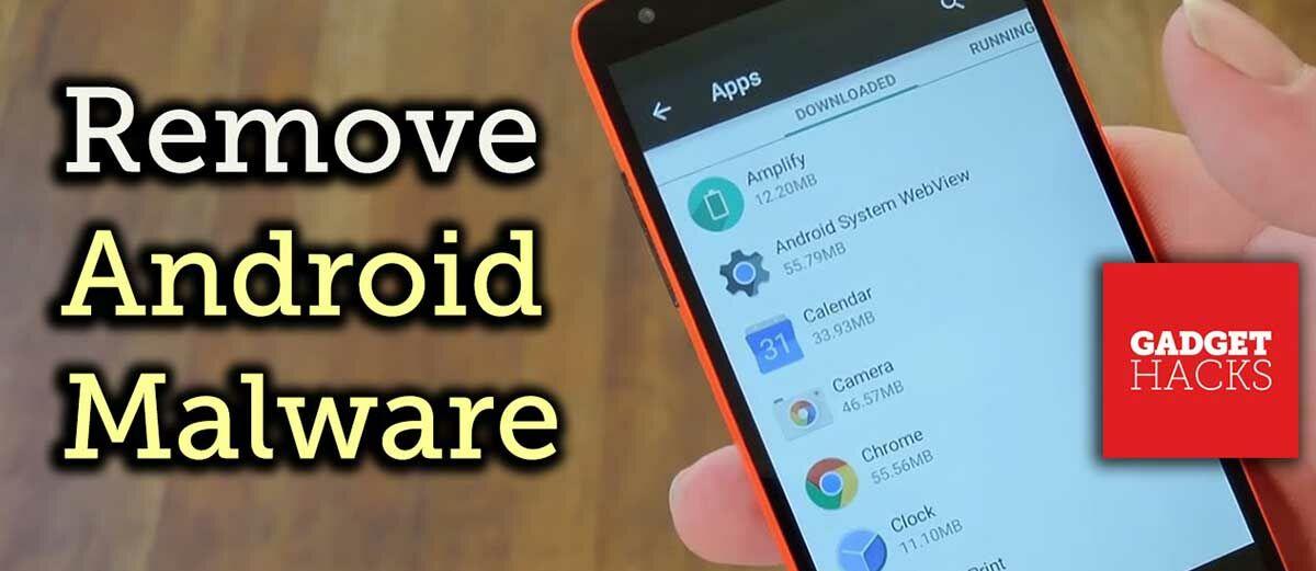 Cara Menghapus Malware di Smartphone Android