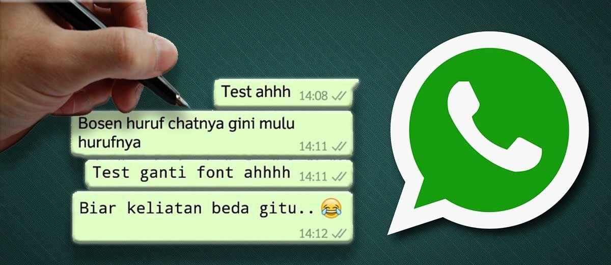 Cara Mudah Mengubah Jenis Huruf di WhatsApp