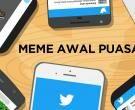 10 Meme Twitter Kocak Awal Puasa yang Bikin Ngakak Sampe Sahur