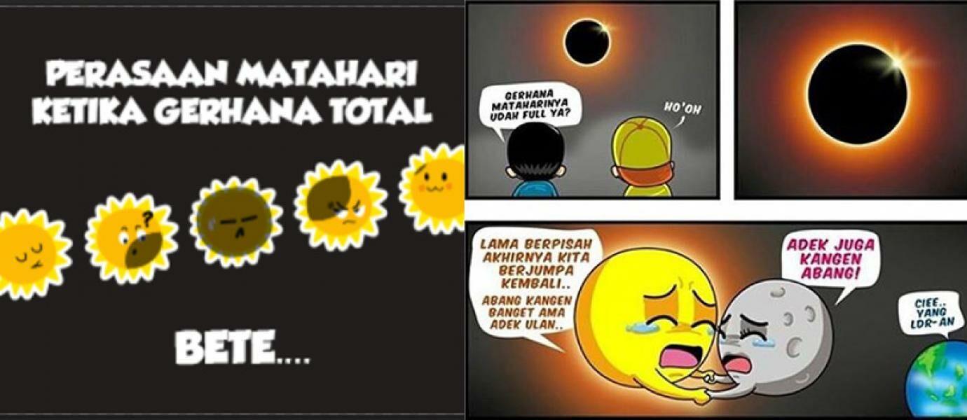 Gokil Kumpulan MEME Kocak Gerhana Matahari Total Di Indonesia