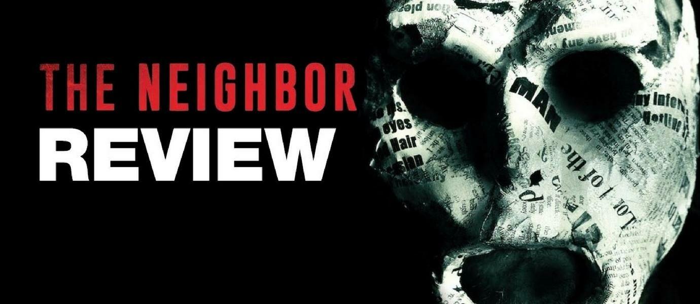 REVIEW: The Neighbor (2016), Tetangga Pembawa Malapetaka!