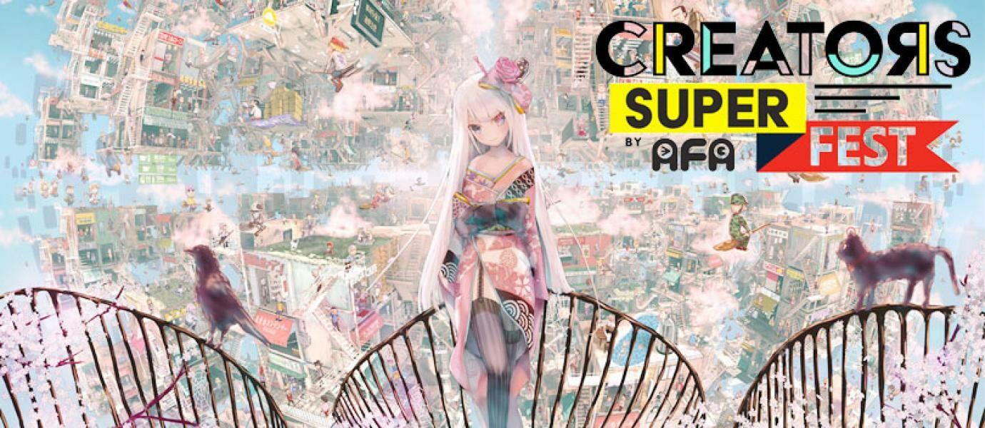 Serbu Creators Super Fest 2017! Event Khusus Bagi Seniman, Gamer, dan Pecinta Jepang