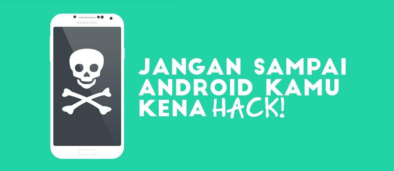 12 Tips Penting Untuk Mencegah Android Kamu Di-hack Melalui WiFi dan Bluetooth