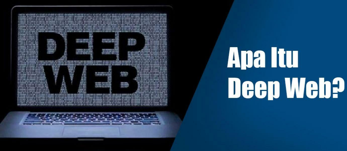 Penjelasan Lengkap dan Sederhana, Apa Itu Deep Web
