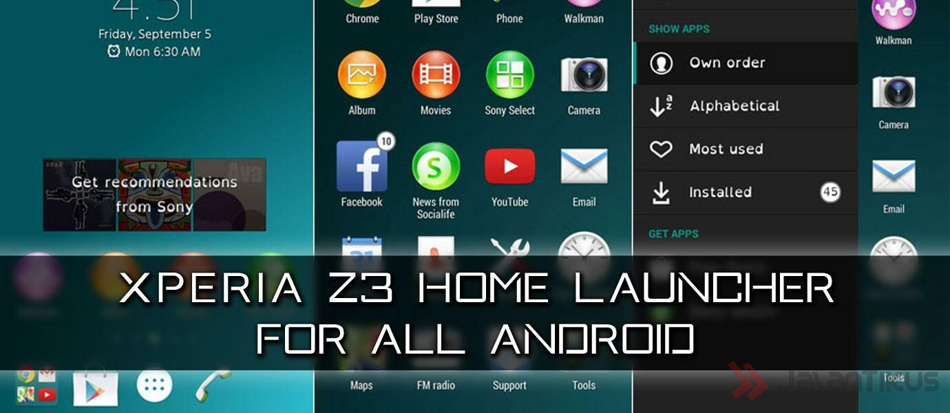 cara install xperia z3 home launcher untuk semua android