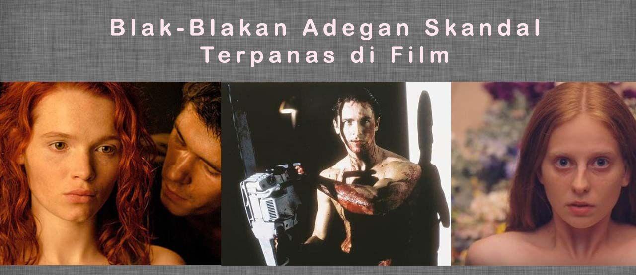 Adegan Skandal Terpanas Di Film 35614