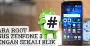Cara Root Asus Zenfone 3 Dengan Sekali Klik 12
