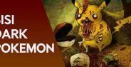 Kalau Pokemon Punya Sisi Dark