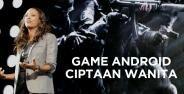 Game Android Ciptaan Wanita 11ac3