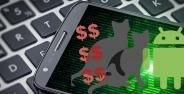Lebih Dari 14 Juta Android Terjangkit Ini Bahaya Malware Copycat