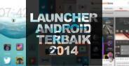 5 Aplikasi Launcher Android Terbaik 2014 Banner