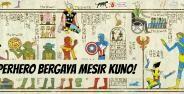 7 Wujud Superhero Yang Digambar Dengan Gaya Mesir Kuno Banner