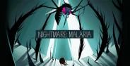 Nightmare Malaria