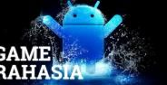 Game Rahasia Android 4