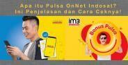 Apa Itu Pulsa Onnet Indosat 096dd