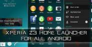 Cara Install Xperia Z3 Home Launcher Untuk Semua Android Tanpa Root Banner