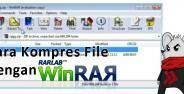 Cara Kompres File Menggunakan Winrar Banner