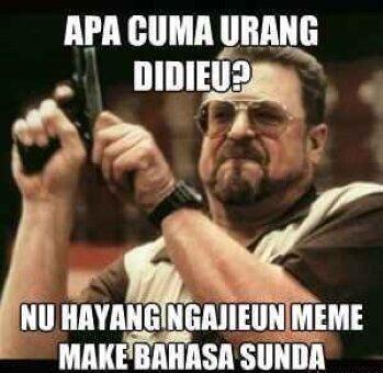 Lucu Sunda Terbaru  Hidup Meme Sunda