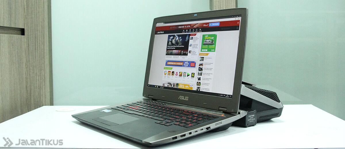 Review: ASUS ROG GX700, Laptop Gaming Terbaik Harga Cuma 80 Jutaan