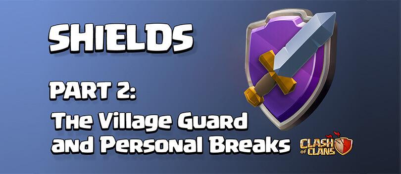 Bocoran Update COC Part 2: Village Guard, Pertahanan Baru Selain SHIELD