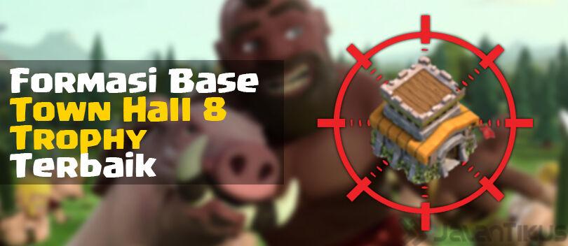 Kumpulan Formasi Base Town Hall 8 Defense Trophy Clash of Clans Terbaik