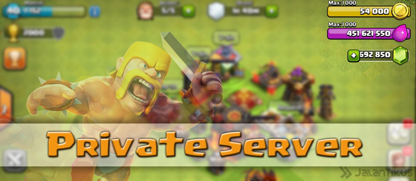Cara Membuat Private Server Clash of Clans (Unlimited Gems)