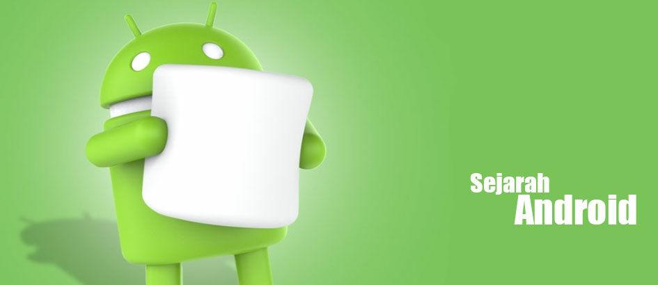 Ini Nih Sejarah Awal Berdirinya Android yang Perlu Kamu Tahu