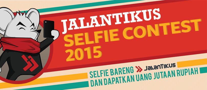 Pengumuman Pemenang JalanTikus Selfie Contest 2015