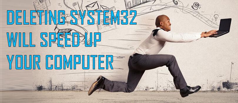 Inilah yang Terjadi Jika Folder System32 Dihapus!