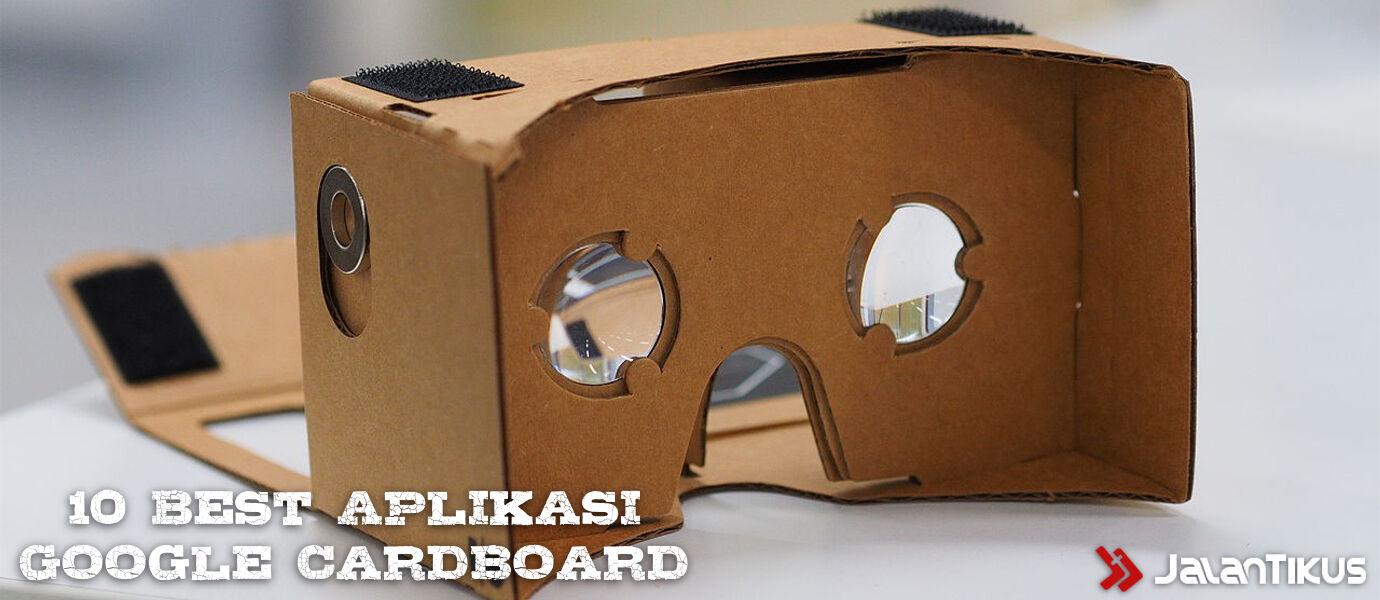 10 Aplikasi Terbaik Untuk Google Cardboard VR