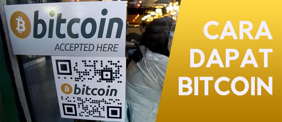Cara Mendapatkan Bitcoin Lengkap dan Mudah