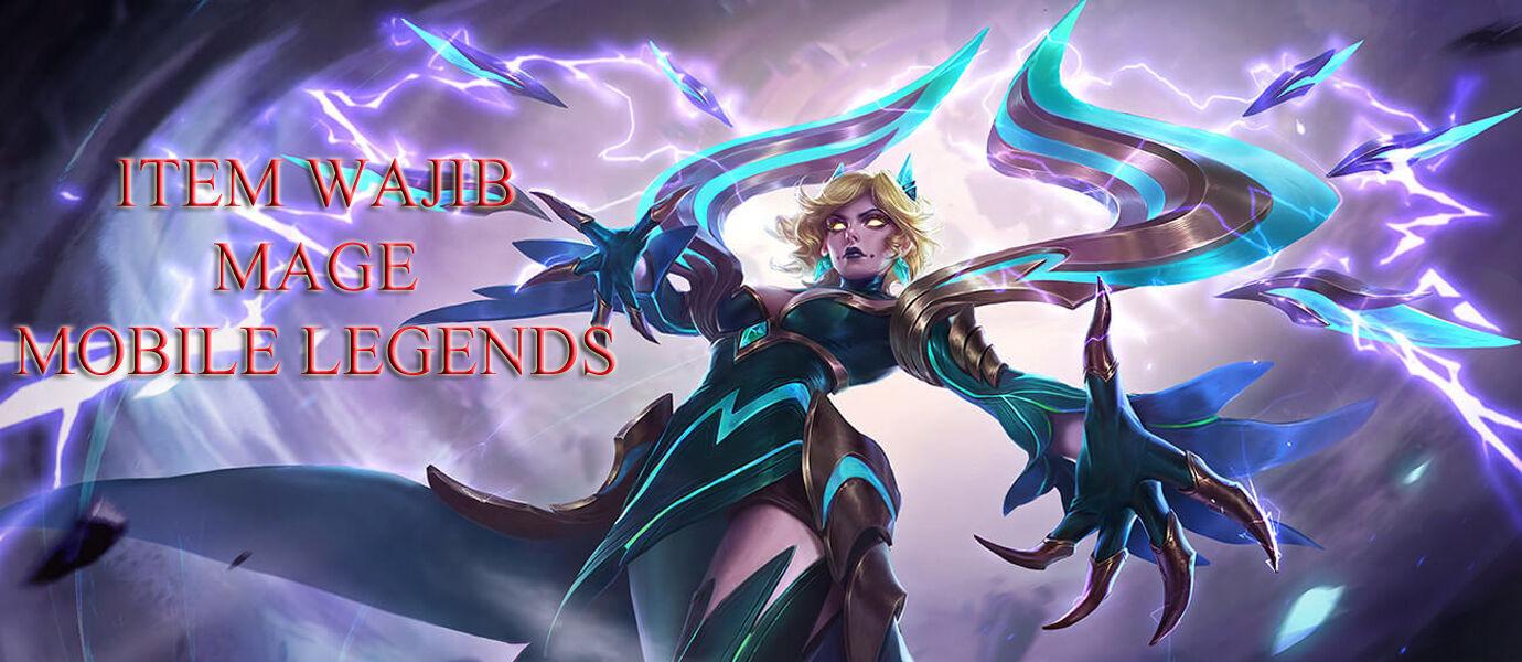 5 Item Wajib Untuk Hero Mage Mobile Legends