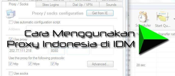 Cara Menggunakan Proxy Indonesia di IDM