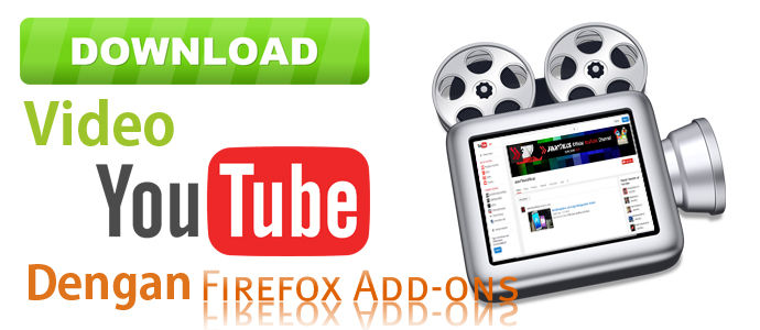 Download Video Youtube Menggunakan Plugin Firefox