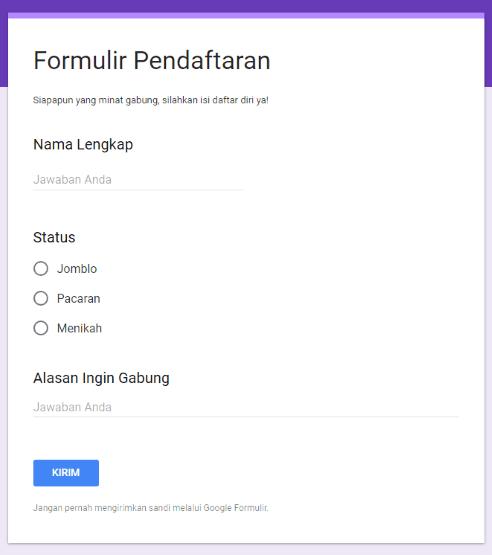 Membuat Google Form dengan Mudah dan Praktis