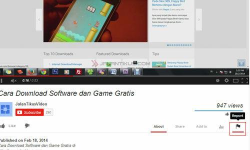 Cara Melaporkan Video Youtube Yang Bermasalah