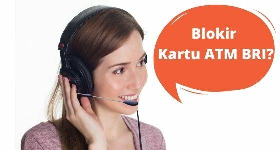Cara Memblokir Atm Bri Lewat Call Center Bri 531ab